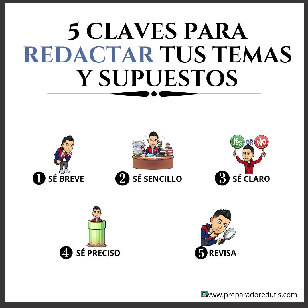 5 CLAVES PARA REDACTAR MEJOR TUS SUPUESTOS Y TEMAS