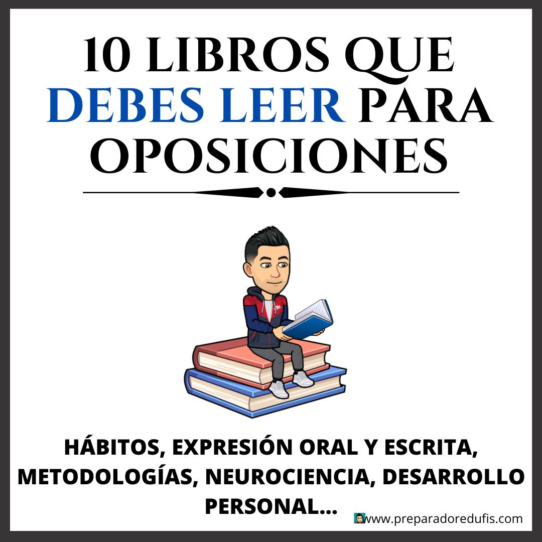 10 LIBROS QUE DEBES LEER SI ESTÁS OPOSITANDO